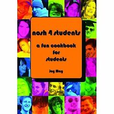 Nosh 4 students: a fun cookbook for students by Joy May (Paperback) Great Value