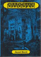 GHOSTS by JANET BORD hc/dj 1974 1ST ED