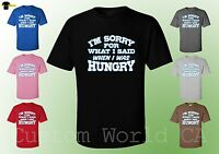 Men T-Shirt - I'm Sorry For What I Said When I Was Hungry - New Design Men Shirt