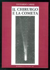 CARERJ LEONARDO IL CHIRURGO E LA COMETA QUADERNO DE IL PLATANO 1993