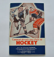 1935 French HOW TO BECOME A HOCKEY STAR BOOK MONTREAL CANADIENS CANADA STARCH
