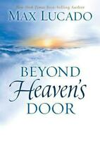 Beyond Heaven's Door by Max Lucado (English) Hardcover Book Free Shipping!
