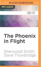 Exordium: The Phoenix in Flight by Sherwood Smith and Dave Trowbridge (2016,...
