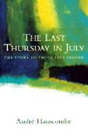The Last Thursday in July: Memoir of Rachel Nickell, Good Condition Book, Hansco