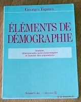ELEMENTS DE DEMOGRAPHIE Analyse déterminants socio-économiques Psycho Sociologie