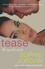 Tease: The Ivy Chronicles by Sophie Jordan