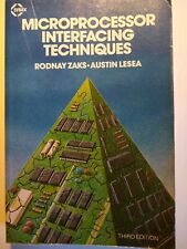 Microprocessor Interfacing Techniques by Zaks, Rodnay Third Edition