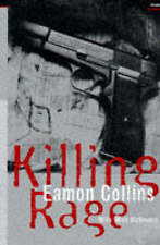Killing Rage by Collins, Eamon, McGovern, Mick