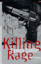 Killing Rage by Collins, Eamon, McGovern, Mick