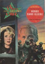 Star-Ciné Vaillance N° 52/1963 - Héros sans Gloire, Micheline Presle Vic Morrow