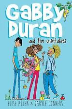 Gabby Duran: Gabby Duran and the Unsittables by Elise Allen and Daryle Conners …
