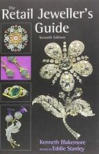 The Retail Jeweller's Guide by Kenneth Blakemore 9780719800436 (Paperback, 2014)