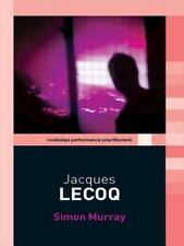 Jacques Lecoq (Routledge Performance Practitioners)-ExLibrary