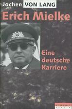 Jochen von Lang - Erich Mielke - Eine deutsche Karriere