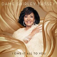 Dame Shirley Bassey - I Owe It All To You [CD] Sent Sameday*