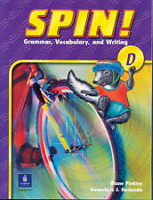 Good, Spin!: Students Book Level D: Grammar, Vocabulary, and Writing, Pearson Ed