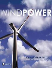 Windpower by Christopher Gillis (2008, Paperback)