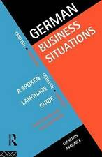Very Good, German Business Situations: A Spoken Language Guide, Robins, Gertrud,