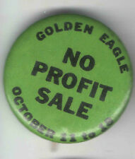 Vintage NO PROFIT SALE pinback Golden Eagle button October 1 to 18