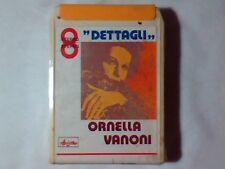 ORNELLA VANONI Dettagli stereo 8 8-track BRUNO LAUZI GINO PAOLI ROBERTO CARLOS