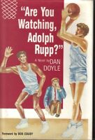 Are You Watching, Adolph Rupp