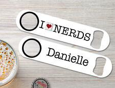 I Love Nerds Personalized Bartender Bar Blades Customized Speed Bottle Openers