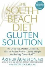 The South Beach Diet Gluten Solution: The Delicious, Doctor-Designed, Gluten-Awa
