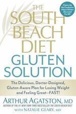THE SOUTH BEACH DIET GLUTEN SOLU - NATALIE GEARY ARTHUR AGATSTON (HARDCOVER) NEW
