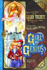 Girl Genius Volume 6: Agatha Heterodyne And The Golden Trilobite