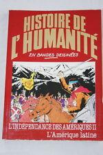 AMERIQUE LATINE INDEPENDANCE II  BD HISTOIRE DE L' HUMANITE N°44