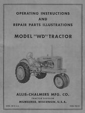 Allis Chalmers Model WD Owners Operating Instructions and Parts manual TM-9E