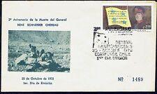 CHILE FDC COVER 1972 # 821 DEATH GENERAL SCHNEIDER