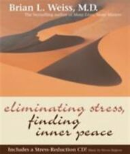Eliminating Stress Finding Inner Peace Brian L Weiss Hardcover FREE SHIPPING