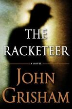 The Racketeer by John Grisham (2012, Hardcover) First Edition