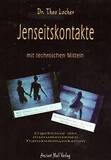 Jenseitskontakte mit technischen Mitteln - Buch von Dr. Theo Locher / Schweiz