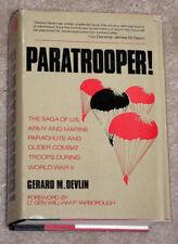 PARATROOPER! BY GERARD M. DEVLIN,  FOREWORD BY LT. GEN. WILLIAM P. YARBOROUGH