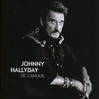 "CD ""Johnny Hallyday - De l'Amour""   NEUF SOUS BLISTER"