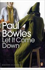 Let It Come Down (Penguin Modern Classics) by Paul Bowles | Paperback Book | 978