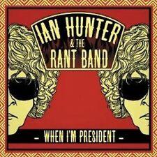 Ian Hunter y la banda Rant-cuando estoy presidente (CD NUEVO)