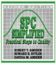 SPC Simplified : Practical Steps to Quality by Davida M. Amsden, Howard E....