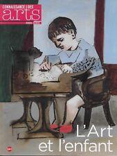 CONNAISSANCE DES ARTS H.S. N° 699 / L'ART ET L'ENFANT