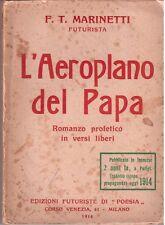 Marinetti-L'aeroplano del Papa-Futurismo-Prima edizione italiana ( rif. 19762 )