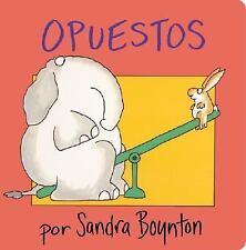 Opuestos (Opposites): By Boynton, Sandra