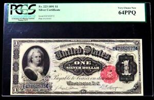 1891 MARTHA WASHINTON $1 SILVER CERTIFICATE FR #223 PCGS VERY CHOICE NEW 64 PPQ