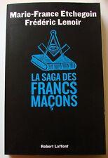 LA SAGA DES FRANCS-MAÇONS – Marie-France Etchegoin et Frédéric Lenoir