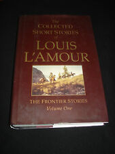 msm* THE COLLECTED SHORT STORIES OF LOUIS L`AMOUR VOL 1 THE FRONTIER STORIES  hb
