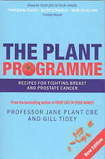 The Plant Programme: Recipes for Fighting Breast and Prostate Cancer, Plant CBE,