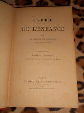 MARTIN DE NOIRLIEU : La bible de l'enfance - Gaume, 1891