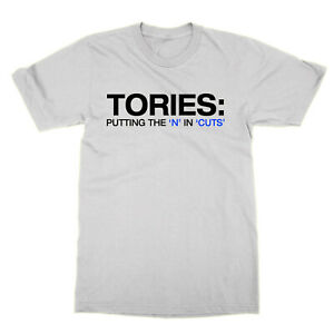 Tories Putting the N In Cuts t-shirt politics Conservatives Boris protest tee