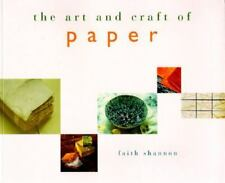 The Art and Craft of Paper ~ Shannon 1997 PB ~Handmade decorative paper work